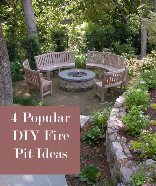 12 Great Ideas For A Modest Backyard: 4 Popular DIY Fire Pit Ideas