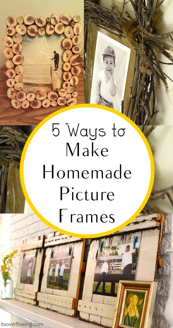 5 Ways to Make Homemade Picture Frames - How To Build It