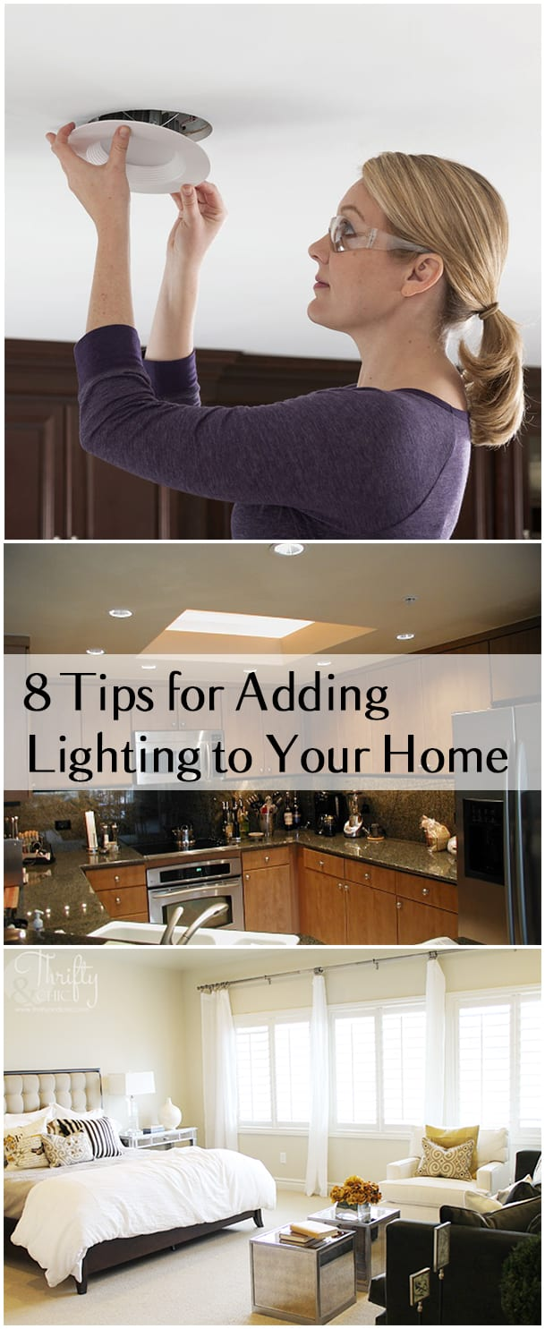 8 Tips for Adding Lighting to Your Home