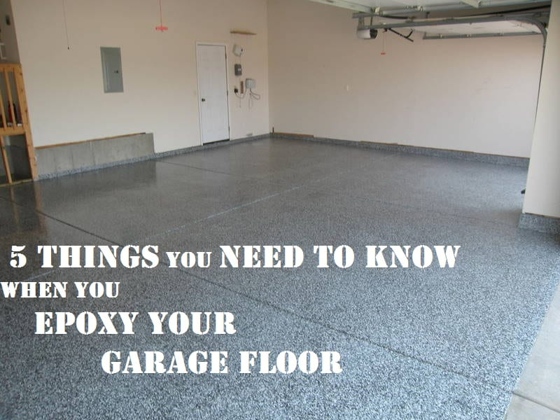 Epoxy Your Garage 5 Things To Know How To Build It