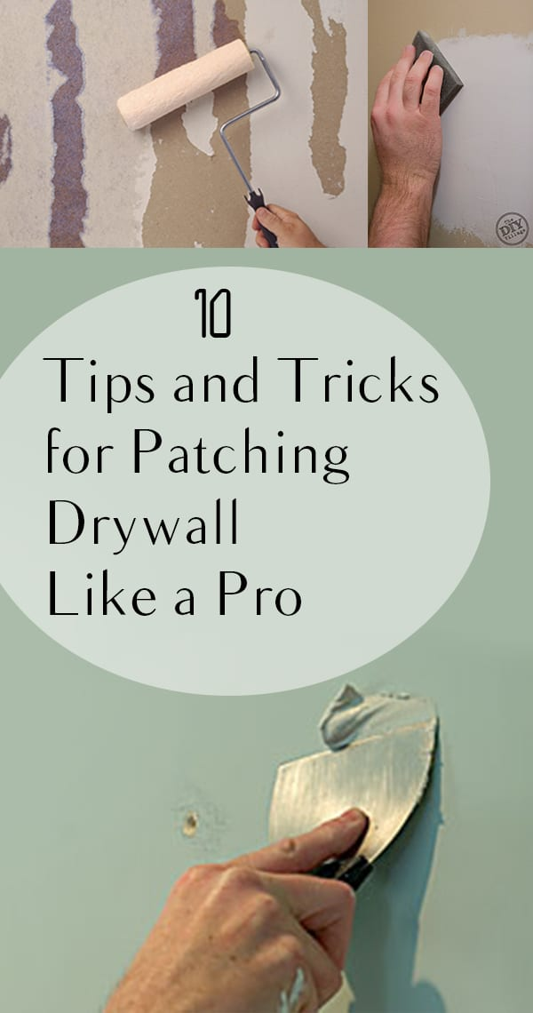 10 tips and tricks for patching drywall like a professional how to