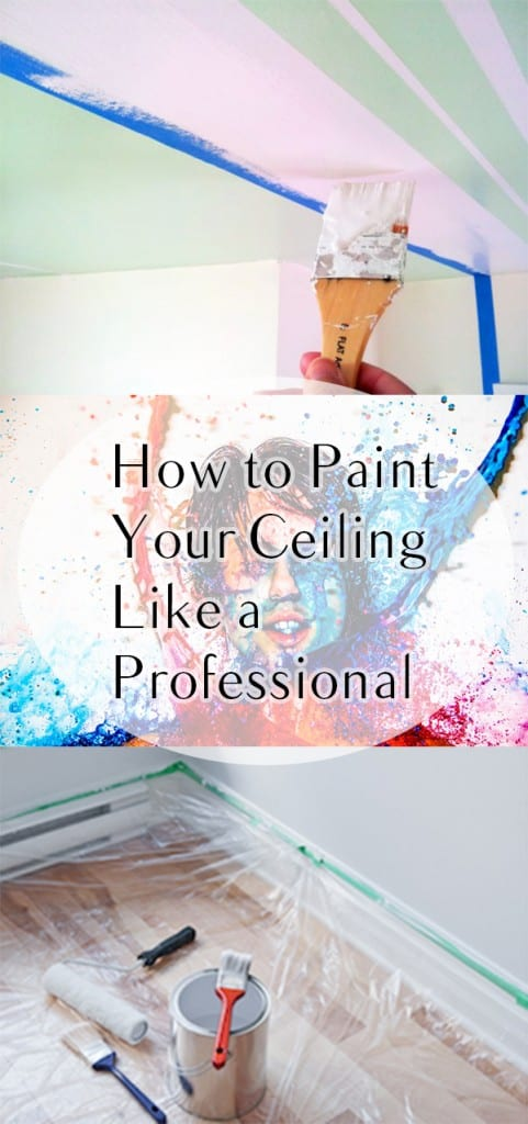 How to Paint Your Ceiling Like a Professional