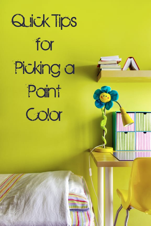 Quick tips for picking a paint color how to build it for Picking paint colors