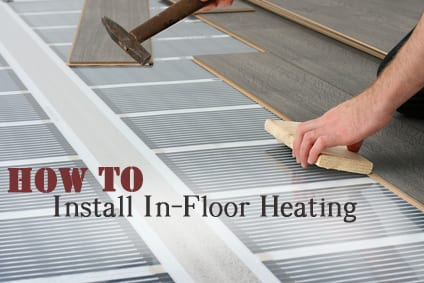 How to install in-floor heating- I want this!!