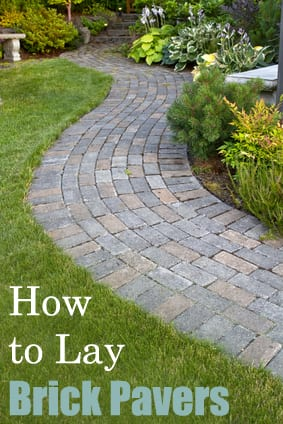 How to Lay Brick Pavers How To Build It