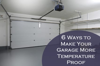 ways to make your garage more temperature proof how to build it. Black Bedroom Furniture Sets. Home Design Ideas