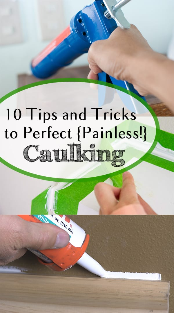 10 tips and tricks to perfect painless caulking how for Home building tips and tricks