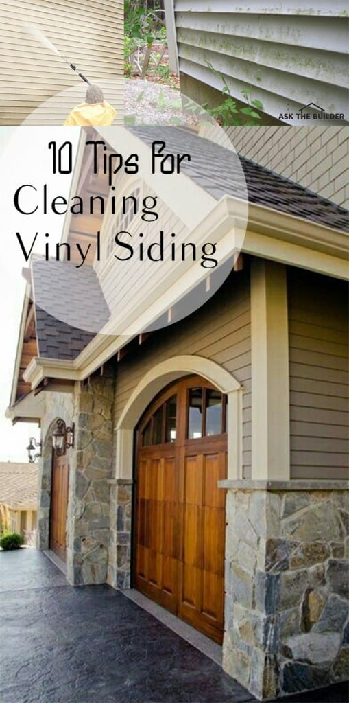 10 Tips For Cleaning Vinyl Siding How To Build It