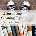 Reduce dust, how to reduce dust in your home, dust reducing tips, popular pin, cleaning tips, dust cleaning tips, cleaning hacks, clean house hacks.