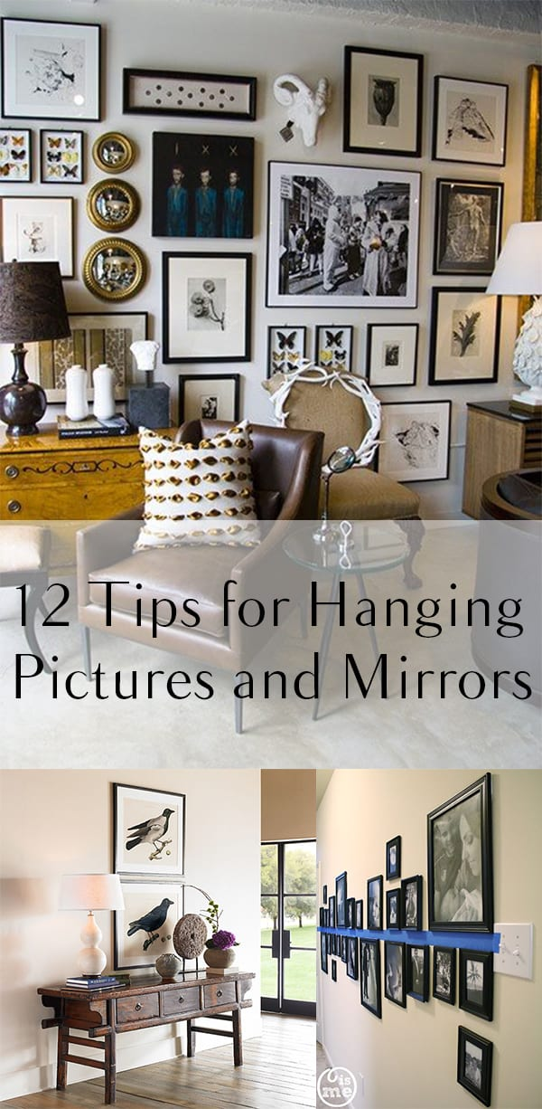 12 Tips for Hanging Pictures and Mirrors (1)