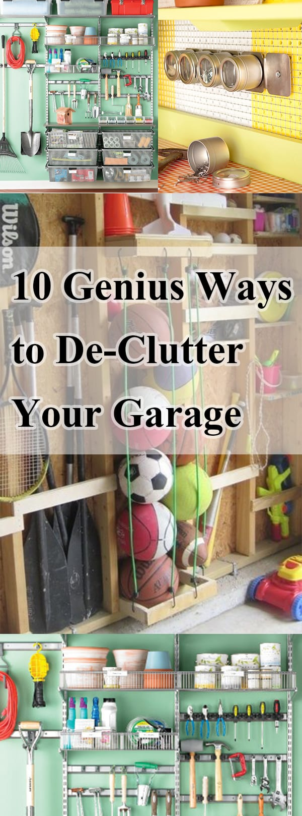 10 Genius Ways to De-Clutter Your Garage
