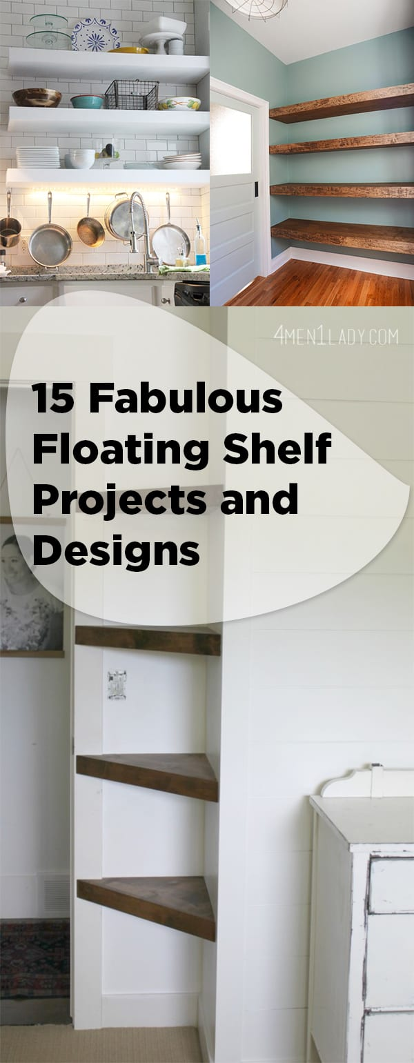 15 Fabulous Floating Shelf Projects and Designs