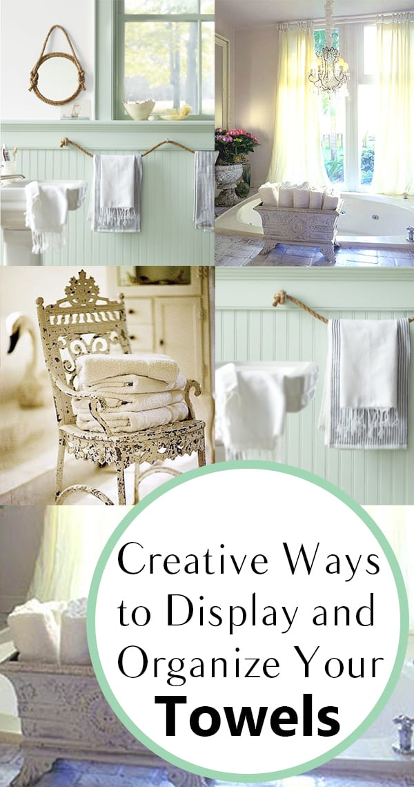 Creative Ways To Display And Organize Your Towels How To