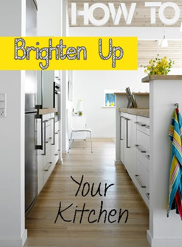 How to Brighten up Your Kitchen