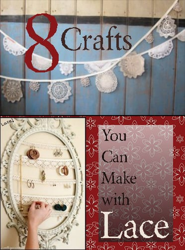 Fabulous Crafts Using Lace How To Build It