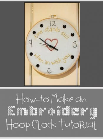 How-to Make an Embroidery Hoop Clock Tutorial (1)