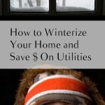 How to Winterize Your Home and Save $ On Utilities (1)