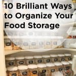 10 Brilliant Ways to Organize Your Food Storage