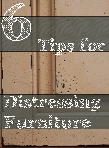 Tips For Distressing Furniture How To Build It
