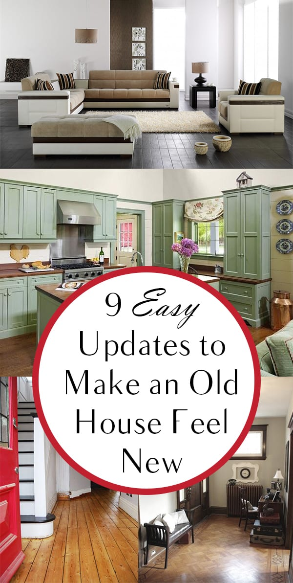 9 Easy Updates To Make An Old House Feel New How To Build It