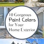 10 Gorgeous Paint Colors for Your Home Exterior