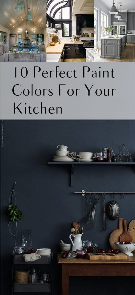 10 Perfect Paint Colors For Your Kitchen