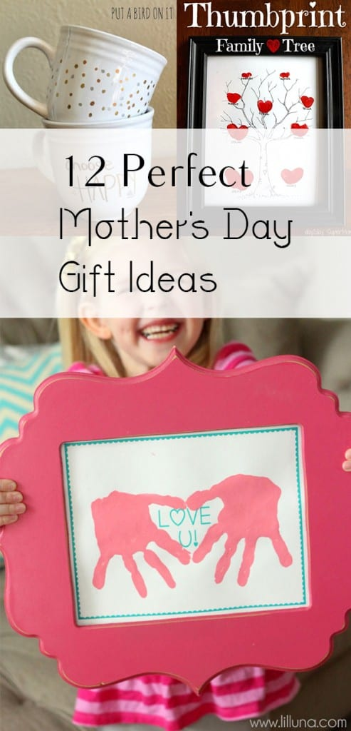 12 Perfect Mothers Day Gift Ideas
