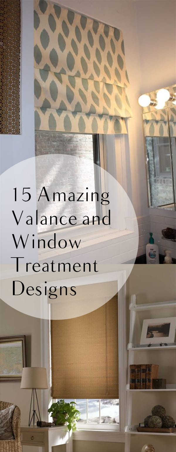Window Treatment Ideas: 15 Amazing Valance And Window Treatment Designs