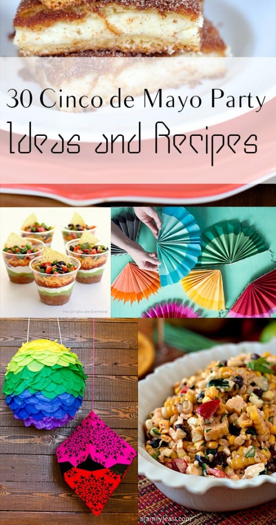 30 Cinco de Mayo Party Ideas and Recipes
