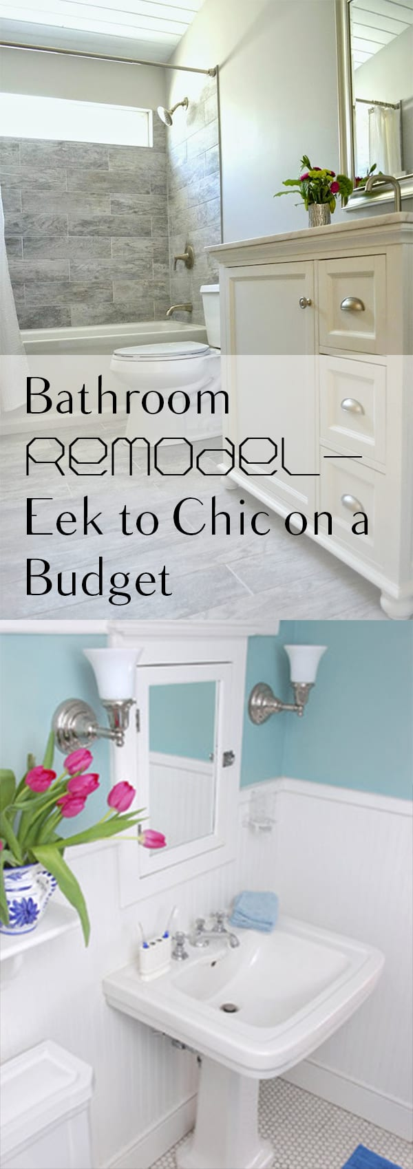 How to remodel your bathroom from eek to chic on a budget for Cheap and easy home improvements