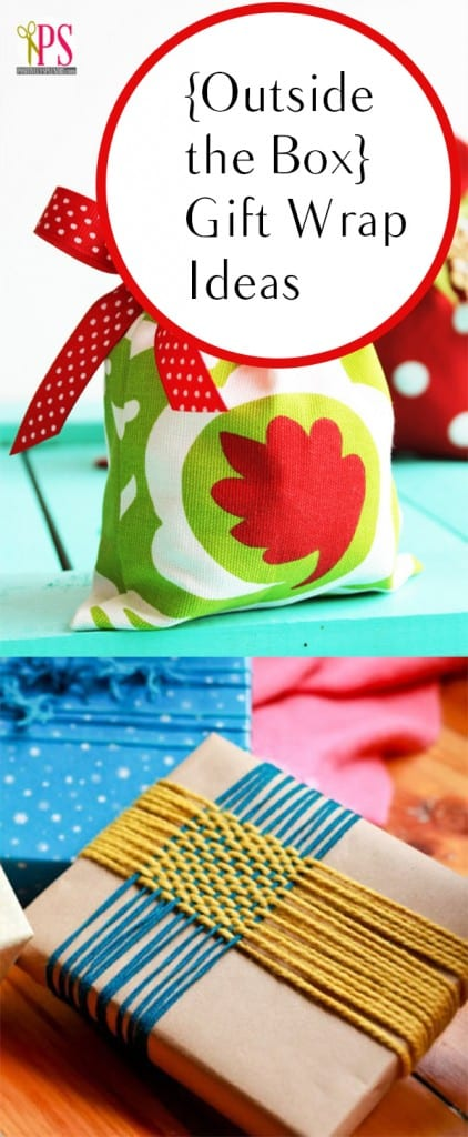 {Outside the Box} Gift Wrap Ideas
