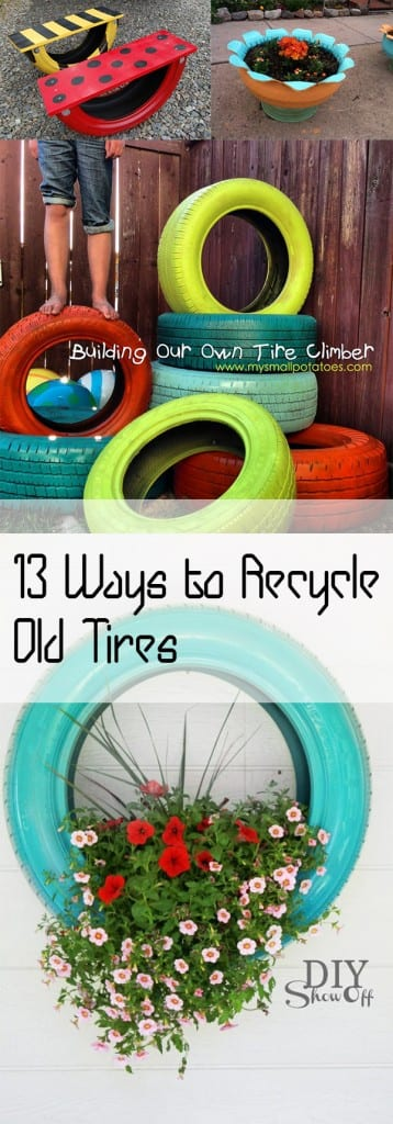 13 ways to recycle old tires how to build it for Easy recycling ideas