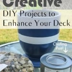 DIY projects, deck enhancing, DIY deck enhancing, creative DIY, popular pin, outdoor projects, outdoor DIYs