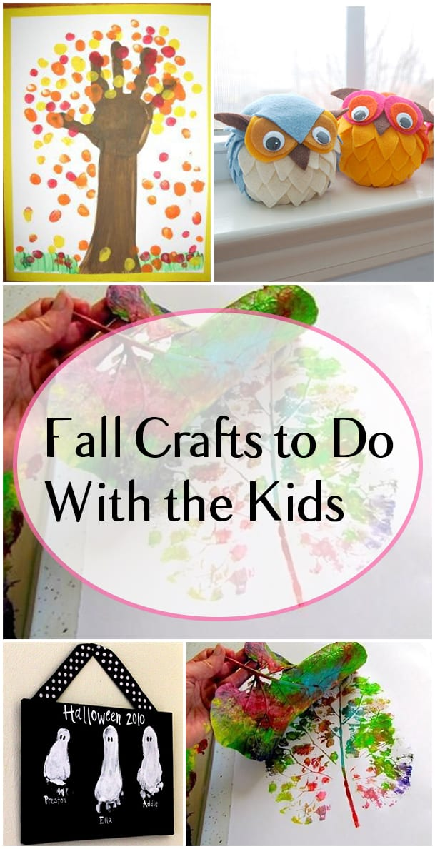 Fall Crafts To Do With The Kids How To Build It