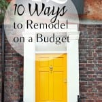 10 Ways to Remodel on a Budget