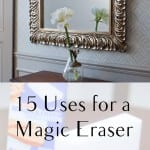 Magic eraser, magic eraser hacks, cleaning tips, cleaning hacks, popular pin, magic eraser tips, things to do with a magic eraser, life hacks.eraser hacks, popular pin, unique uses for magic erasers, cleaning hacks, cleaning tips.