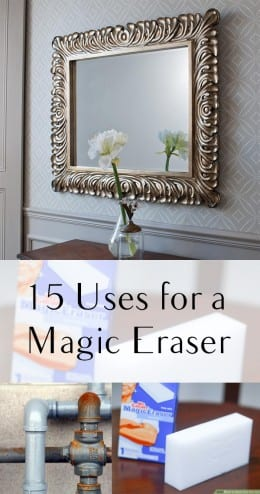 15 Uses for a Magic Eraser