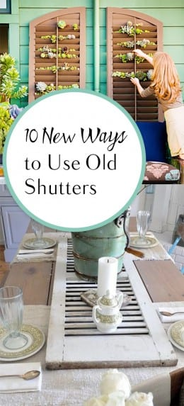 10 New Ways to Use Old Shutters