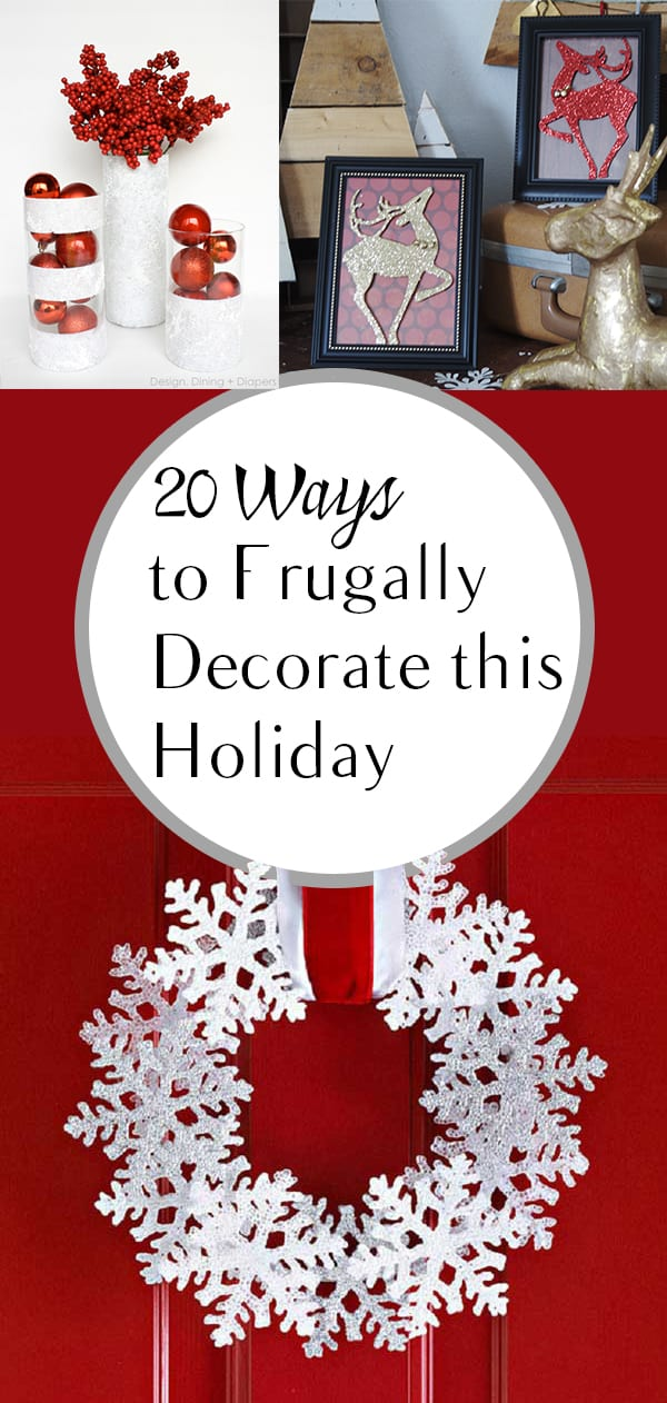 Frugal Holiday Decor, Holiday Decor Ideas, Holiday Decorations, DIY Holiday decor, DIY Holiday Decorations, DIY Holiday, Holiday Home Decor