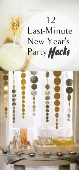12-last-minute-new-years-party-hacks
