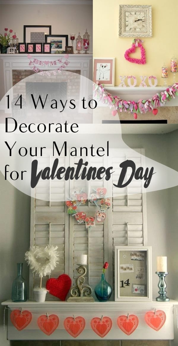 pin-14-ways-to-decorate-your-mantel-for-valentines-day