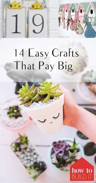 14 easy crafts that pay big how to build it for Cheap crafts to make and sell