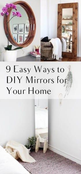 DIY Mirrors, DIY Mirror Projects, DIY Mirror Framing, Mirror Frame Projects, Easy DIY Projects, Mirror Projects for Your Home, Home Projects.