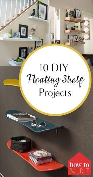 Floating Shelf Projects, Shelf Projects, DIY Shelf Projects, Homemade Shelf Projects, DIY Shelf Projects for Less, Home Projects for Less, Floating Shelves, DIY Floating Shelves, Popular Pin