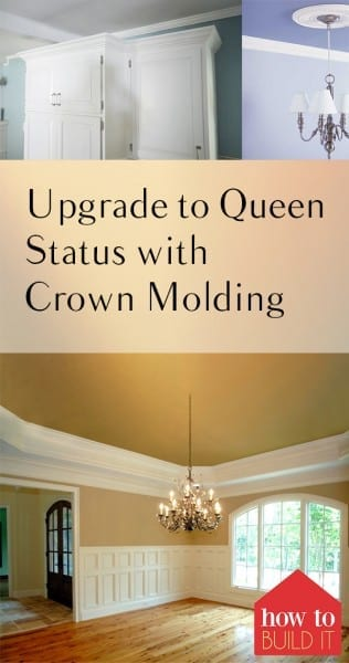 Upgrade to Queen Status with Crown Molding - How To Build It. Crown Molding, Crown Molding Design Ideas, Home Decor, DIY Crown Molding, Crown Molding Ideas, How to Decorate With Crown Molding, Home Improvement Projects
