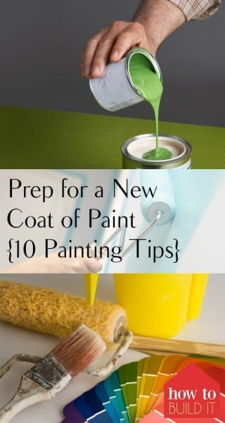 Prep for a New Coat of Paint {10 Painting Tips}| Painting Tips, Painting Tips and Tricks, Painting Hacks, How to Prep for a New Coat of Paint, Prepping for a New Coat Of Paint, How to Prep for a New Coat Of Paint, Popular Pin