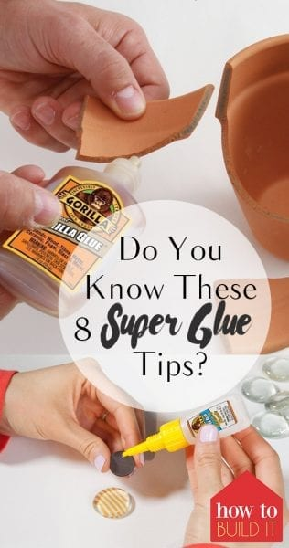 Do You Know These 8 Super Glue Tips? - How To Build It| Super Glue Tips and Tricks, How to Use Super Glue, Using Super Glue Throughout the Home, How to Use Super Glue In Your Home, Super Glue, Things to Do With Super Glue, Popular Pin