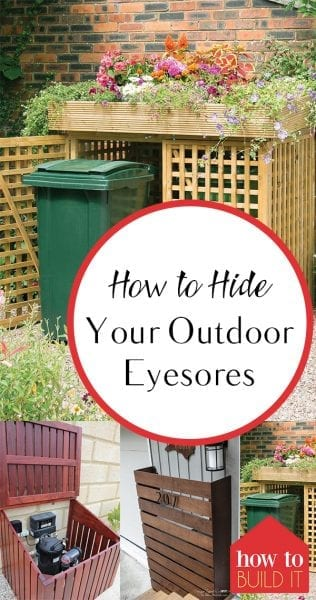 How to Hide Your Outdoor Eyesores| Outdoor Eyesores, Outdoor DIY Projects, Landscaping TIps and Tricks, Ways to Hide Your Outdoor Eyesores, Popular Pin