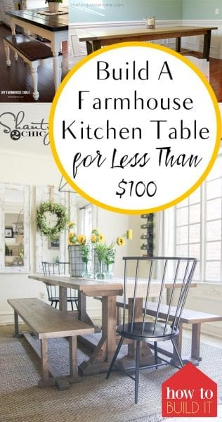 Build a Farmhouse Kitchen Table For Less Than $100| Kitchen Table, Kitchen Table Projects, DIY Kitchen Table Projects, DIY Home Decor, DIY Home Decor Projects, Table Projects, Farmhouse Kitchen, Farmhouse Kitchen Projects, DIY Home Decor, Popular Pin