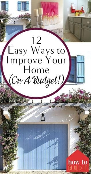 12 Easy Ways to Improve Your Home (On A Budget!)| Improve Your Home on a Budget, Budget Home Decor, DIY Home Improvements, Home Improvement DIYs, Inexpensive Ways to Improve Your Home, Home Improvement DIYs, Popular Pin
